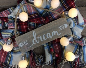 Rustic Wood Sign - Dream - Inspiration - Chalkpaint sign - Farmhouse - Shabby Chic