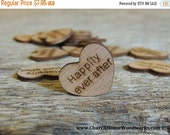 """SUPER WINTER SALE 100 Happily Ever After 1"""" Wood Hearts, Wood Confetti Engraved Love Hearts- Rustic Wedding Decor- Table Decorations- Small"""