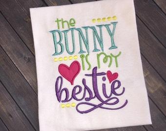The Bunny is my Bestie Shirt