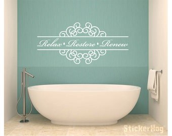 Relax Restore Renew Bathroom Vinyl Wall Decal #1 Graphics Home Decor