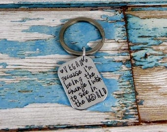 Aluminium hand stamped rectangle key ring. Vegan. Because I'm being the change I wish to see in the world.
