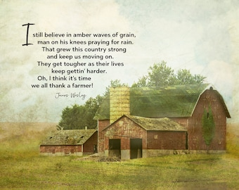 """Thank a Farmer inspirational wall decor, barn photographic home decor, song lyrics by James Wesley, """"I still believe in amber waves . . . """""""
