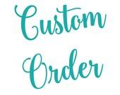 Custom Order for Cindy