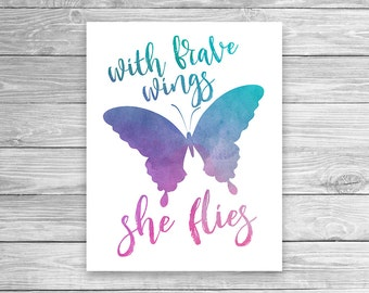 "INSTANT DOWNLOAD: Watercolor art print ""With Brave Wings She Flies"""