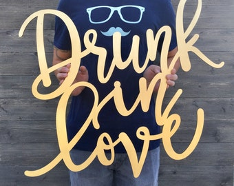 SALE! Drunk in Love Sign, 27in x 23in, Large Bar Sign, Wood Bar Sign, Drunk in Love Bar Sign, Open Bar Sign, Alcohol Sign, Drinks Sign