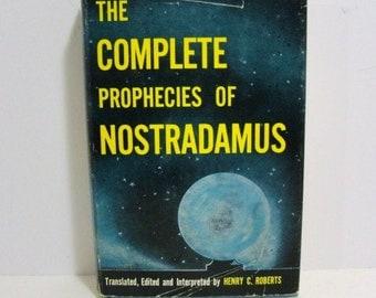 The Complete Prophecies of Nostradamus Henry C. Roberts 1969