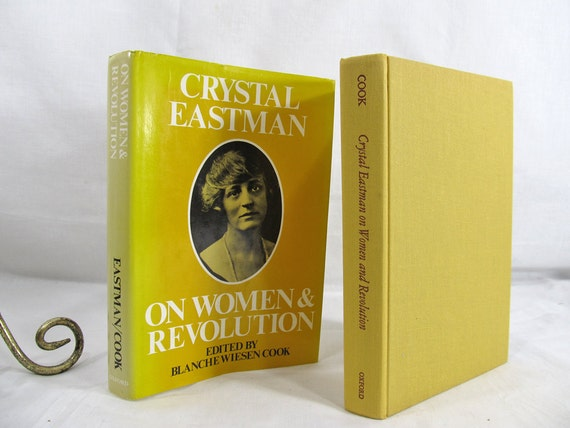 Crystal Eastman On Women & Revolution, Blanche Wiesen Cook editor SIGNED Hardcover w/Dust Jacket, Feminism Social Economic Vintage Book