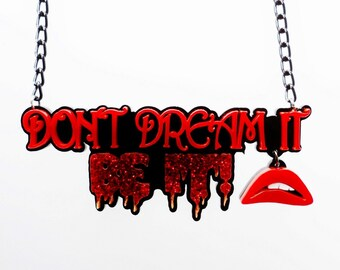 Don't Dream It, Be it! necklace