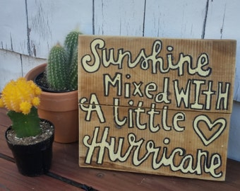 Sunshine and Hurricane Wood Pallet Sign, Sunshine Mixed With A Little Hurricane, Wood Sign, Wall Art