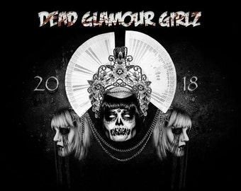 2018 DEAD GLAMOUR GIRLZ
