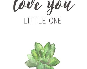 DIGITAL Love You Little One A2 Card Watercolor Print