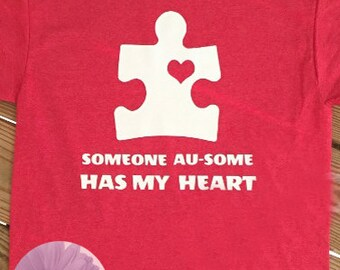 Autism Awareness Someone Au-Some Has My Heart ADULT T-Shirt