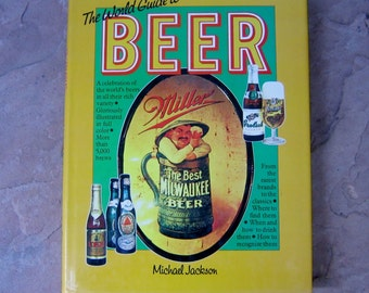 Beer Guide Book, The World Guide to Beer edited by Michael Jackson, 1977 Vintage Beer Guide
