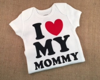 READY TO SHIP - Sale - I Love My Mommy Bodysuit - Valentine's Day Bodysuit for Girls, Bodysuit for Boys, Mother's Day, New Baby, Baby Shower