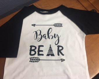 Baby Bear - with arrows and teepee, matching Mama Bear T-Shirt or Raglan