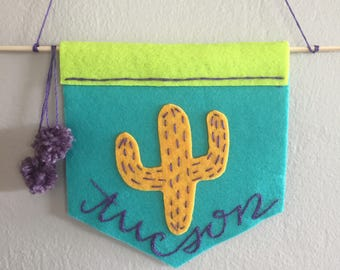 Hand-Embroidered Wall Hanging: Tucson Arizona | Felt Cactus, custom banner, custom pennant, custom city, DIY Wedding, University banner