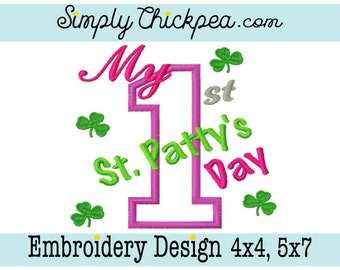 Embroidery Design - My 1st St Patty's Day - St Patrick's Day - Clovers - Shamrocks - Appliqué - For 4x4 and 5x7 Hoops