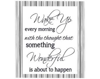 Wake up every morning with the thought that something wonderful canvas, home decor, motivational