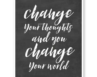 Change Your Thoughts Change Your World, Motivational Inspirational Quote, Typography Print, Inspiring Typography Art, Black and White Art