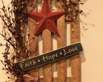 "Decorated Tobacco Lath Fence with Star, Berries and Engraved Wooden ""Faith, Hope, Love"" Sign"