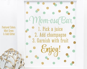 Momosa Bar Sign - Mint Green Gold Glitter Mom-osa Mimosa Bar Printable Sign, Baby Shower Ideas, Sip N See Party Sign, Printable Drink Sign