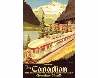 THE CANADIAN Canadian Pacific Railway New Retro Railroad Poster Toronto to Vancouver Train Art Print 298