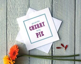 Cherry Pie, Custard Tart, Bangers & Mash, Beans on Toast card, valentines, humour, funny, food