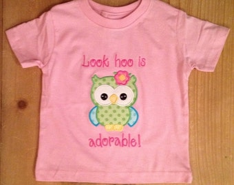 Look Hoo is Adorable Pink Owl Shirt or Baby Bodysuit