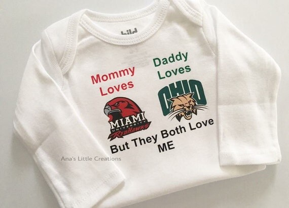 Custom House Divided Bodysuit ( Miami Redhawks- Ohio Bobcats) House Divided Baby, Mommy Loves, Daddy Loves, But They Both Love Me