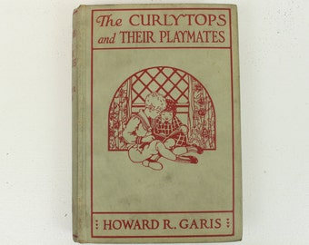 The Curlytops and Their Playmates, or Jolly Times Through the Holidays, by Howard R. Garis, Illustrations by Julia Greene, 1922, USA