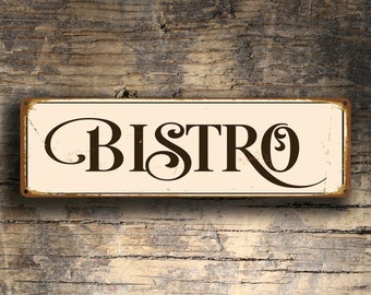 BISTRO SIGN, Bistro Signs, Bistro Sign, Custom Bistro Signs, Kitchen Decor, Restaurant decor, Bistro Wall Hanging, Vintage Style Bistro Sign