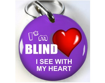 Blind See with my Heart Dog ID Tag Pet id tags Unique pet tags different color size avialable