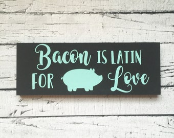 """Bacon Love Hand Painted Sign (11x4"""")"""