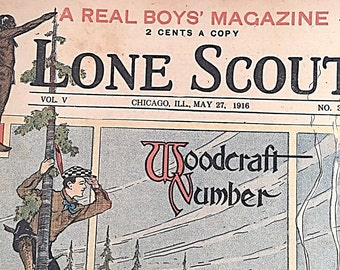 Lone Scout    Woodcraft Number    The Real Boys Magazine    May 27 1916    Perry Emerson Thompson