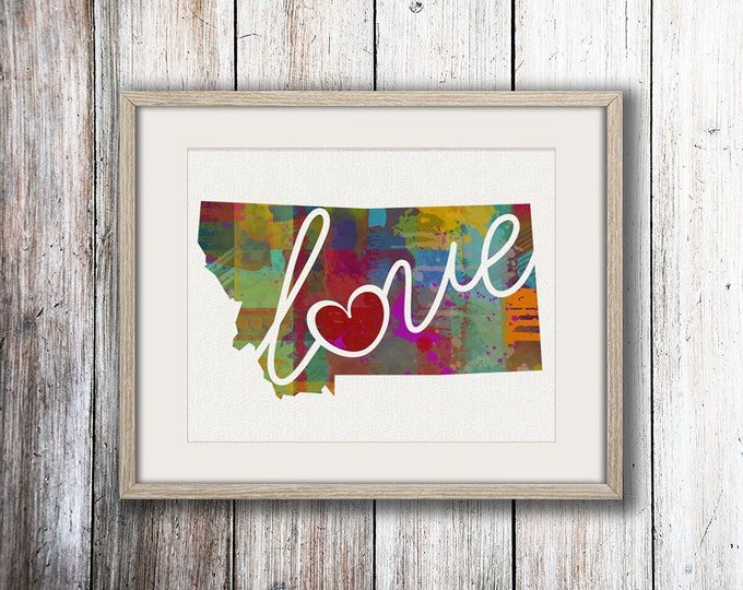 Featured listing image: Montana Love - MT - A Colorful Watercolor Style Wall Art Hanging & State Map Artwork Print - College, Moving, Engagement and Shower Gift