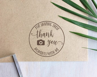 Thank You for Sharing these Moments With Me Stamp | Photography Stamp - Thank You Stamp - Photographers Gift