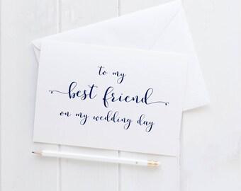 To My Best Friend Wedding Card. Wedding Card For My Best Friend. Best Friend Wedding Card. To My Best Friend On My Wedding Day Card.