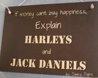 Explain Harley Davidson Motorcycles & Jack Daniels Money Can't Buy You Happiness Biker Sign