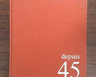 depuis 45 volume II