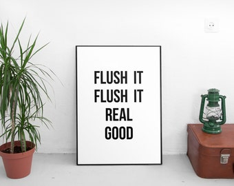 Printable Art, Bathroom wall decor, Flush it real good,bathroom wall art,bathroom rules,shower art,bedroom wall decor,typography wall art