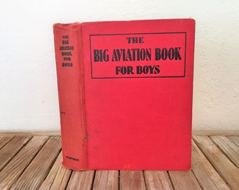Vintage Book Titled The Big Aviation Book For Boys