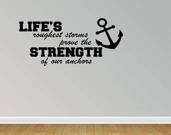 Wall Decal Quote Strength Of Anchors Vinyl Wall Lettering Vinyl Letters Vinyl Lettering Nautical Decal (JP13)