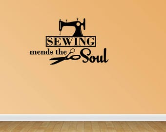 Wall Decal Quote Sewing Mends The Soul Seamstress Quote Sewing Room Decal Vinyl Wall Decals Vinyl Decals Wall Quotes (PC25)