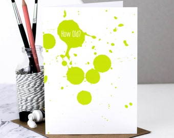Funny Birthday Card; 'How Old?'; Happy Birthday Card; Green; Card For Older Friend; 40th Birthday Card; Artists Card; GC542