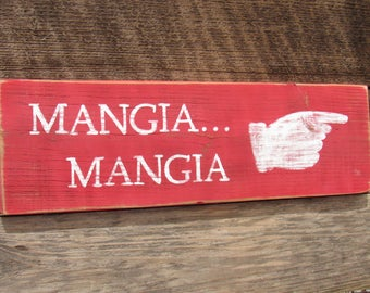 Mangia Sign Italian Kitchen Directional Hand Sign RedDistressed Reclaimed Rustic Wood Home Kitchen Decor Gifts Under 25 Dollars Gift For Her