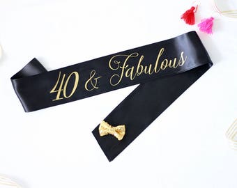 40 and Fabulous Birthday Sash in Font #4 - 40 and Fabulous - Birthday Sash - 40th Birthday Sash - 40th Birthday - 40 and Flirty