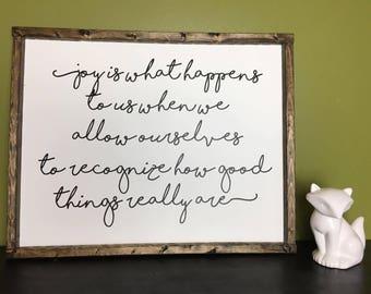 Joy is what happens... Sign