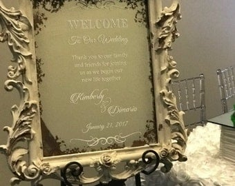 Custom Wedding Decal. It can say Welcome to Our Celebration. Welcome to Our Rehersal Dinner. Welcome to Our Special Day. Decal only