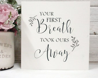 Your First Breath-With Leaves- Hand Painted  Wood Sign- Rustic-Farmhouse Decor-Home Decor- Nursery Decor-Baby Shower Gift