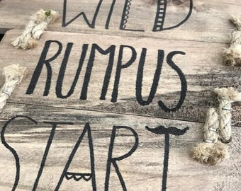 Let the wild rumpus start sign- where the wild things are decor-party decor- home decor-nursery decor